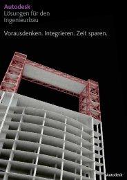 Autodesk® Lösungen für den Ingenieurbau ... - cadinsider.ch