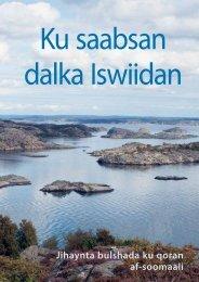 Jihaynta bulshada ku qoran af-soomaali - Information om Sverige