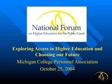 Exploring Access in Higher Education and Choosing our Future ...