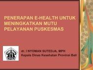 Dr. I Nyoman Sutedja, MPH - Kebijakan Kesehatan Indonesia