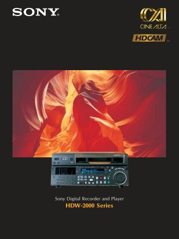 HDW-2000 Series - Sony Asia Pacific