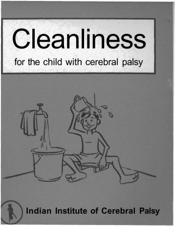 Cleanliness for the child with cerebral palsy - Source