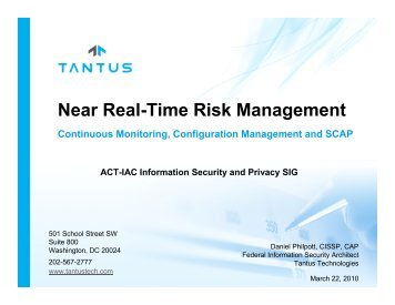 Near Real-Time Risk Management -Dan Philpott - Tantus - ACT-IAC