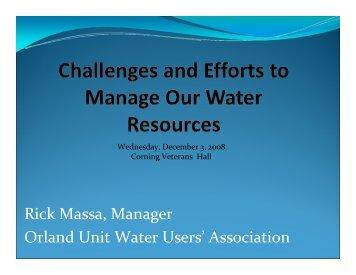 Rick Massa, Manager Orland Unit Water Users' Association