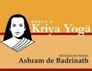Lee más sobre el Ashram de Badrinath - Babaji's Kriya Yoga