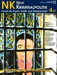 Ganzes Heft zum Download (1.6 MB) - Zeitschrift Neue Kriminalpolitik