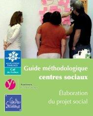 Guide méthodologique des centres sociaux. Elaboration du ... - Caf.fr