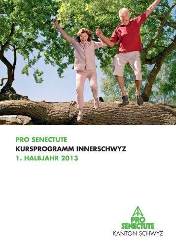 Pro Senectute KurSProgramm InnerSchwyz 1. halbjahr 2013