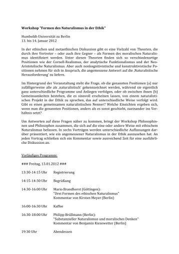 """Workshop """"Formen des Naturalismus in der Ethik"""" Humboldt-‐Unive"""