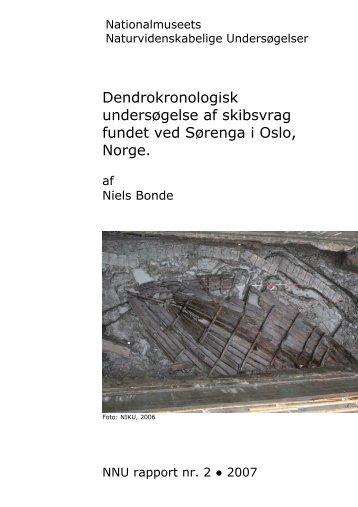 Dendrokronologisk undersøgelse af skibsvrag fundet ved Sørenga i ...