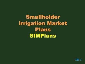 Presentation on Smallholder Irrigation Market Plans