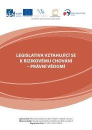 legislativa vztahující se k rizikovému chování – právní vědomí