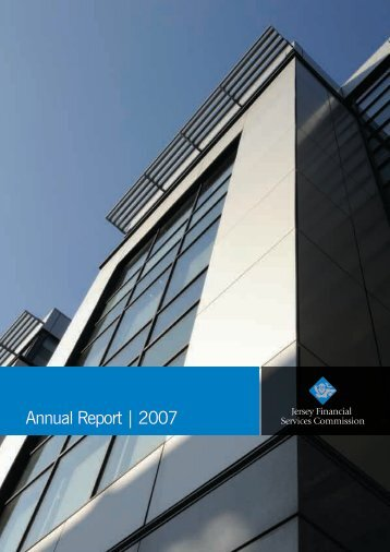 Annual Report | 2007 - the Jersey Financial Services Commission