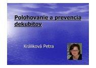 Polohovanie a prevencia dekubitov