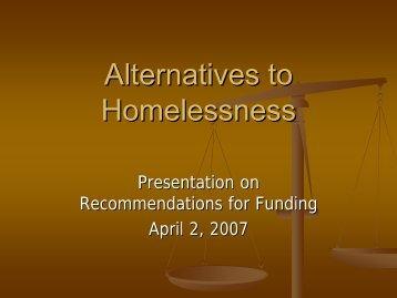 Alternatives for Homelessness