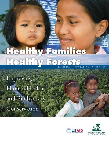 Healthy Families Healthy Forests - Conservation International