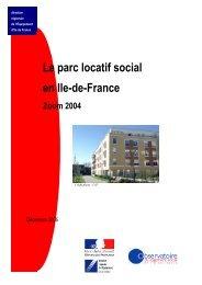 Le parc locatif social en Ile-de-France. Zoom 2004