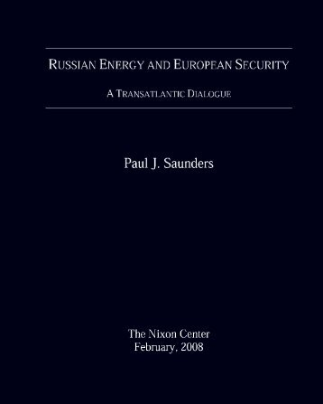 Russian Energy and European Security: A Transatlantic Dialogue
