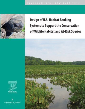 Design of US Habitat Banking Systems to Support the Conservation ...