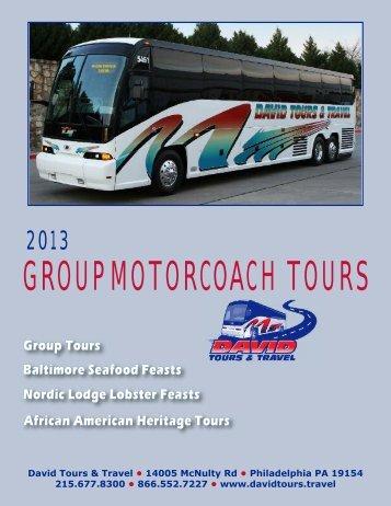 2013 Group Motorcoach Tours - David Tours & Travel