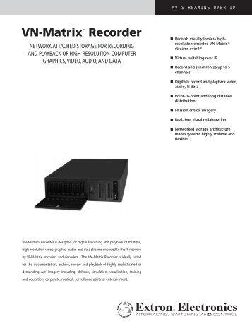 VN-Matrix™ Recorder - Extron Electronics