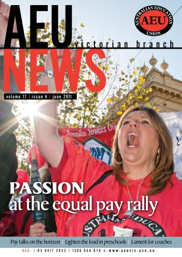 PASSION at the equal pay rally - Australian Education Union ...