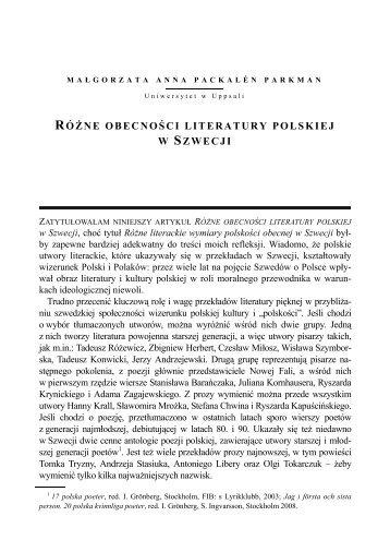 Różne obecności literatury polskiej w Szwecji.