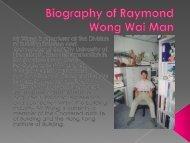 Biography of Raymond Wong Wai Man