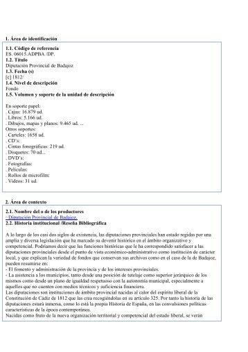1. Área de identificación 1.1. Código de referencia ES. 06015 ...