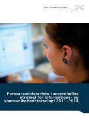 IKT-strategien 2011-2014 - Forsvarsministeriet