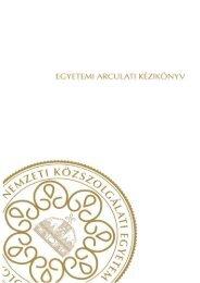 Arculati kézikönyv - Nemzeti Közszolgálati Egyetem