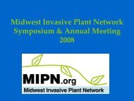 and Introduction of MIPN Activities - Midwest Invasive Plant Network