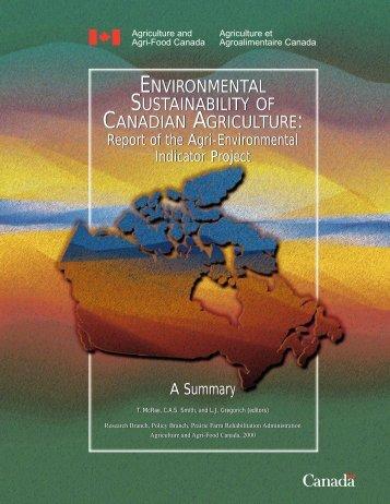 environmental sustainability of canadian agriculture - Agriculture et ...