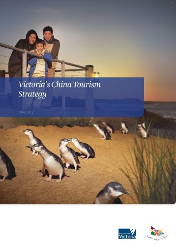 Victoria's China Tourism Strategy (1.08mb) - Tourism North East