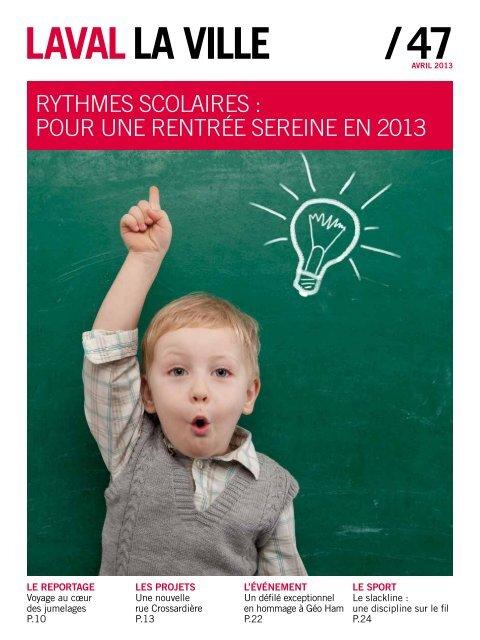 Le sommAIRe 02 / L'édIto 03 / Les Actus 04-07 / LA VIe ... - Laval
