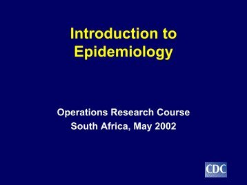 Introduction to Epidemiology - South African Health Information