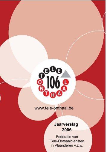 Jaarverslag FTO 2006 - Tele-Onthaal