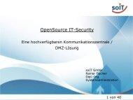 OpenSource IT-Security aus der Dose - Rainer Fischer, soIT GmbH
