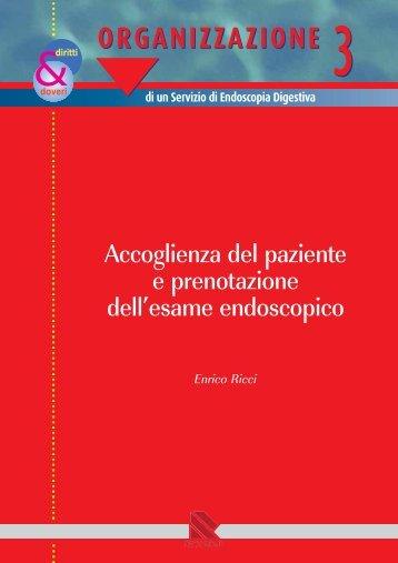 Accoglienza del paziente e prenotazionedell'esame endoscopico