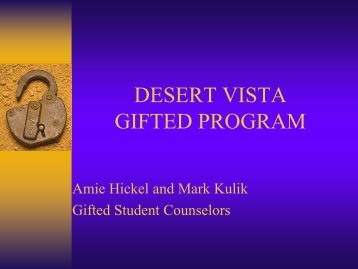 Open House Eigth Grade - Incoming Gifted - Desert Vista High School