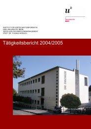 Tätigkeitsbericht 2004/2005 - Institut für Wirtschaftsinformatik ...