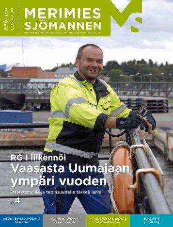 Lue myös juttu Merimies-lehdestä 6/2011: RG I on ainoa matkustaja ...