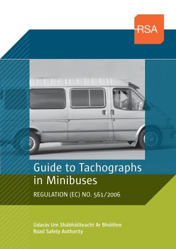 Guide to Tachographs in Minibuses - Road Safety Authority