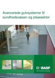 Avancerede gulvsystemer til sundhedsvæsen og plejesektor - BASF ...