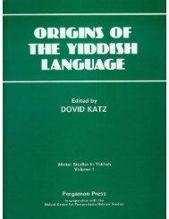 The Proto Dialectology of Ashkenaz - Dovid Katz