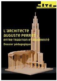 L'architecte Auguste Perret - Cité de l'architecture & du patrimoine