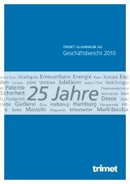 Geschäftsbericht 2010 - Trimet Aluminium AG