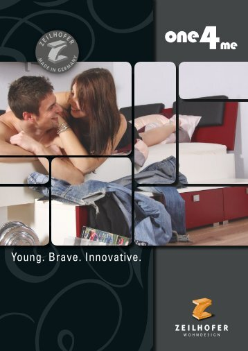 Young. Brave. Innovative. - Zeilhofer