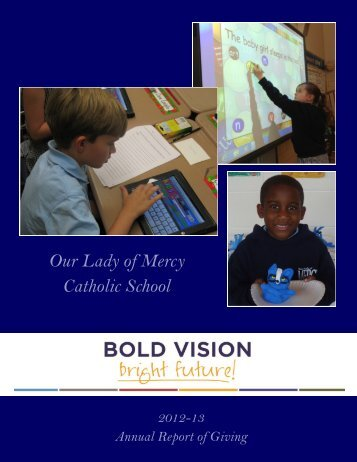 Annual Report of Giving 2012-13 - Our Lady of Mercy Catholic School