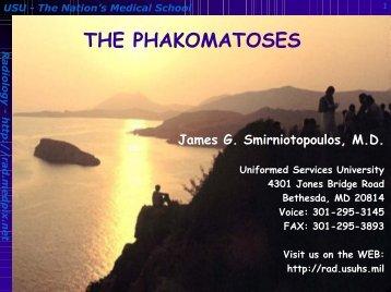 THE PHAKOMATOSES - Radiology